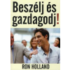 Ron Holland BESZÉLJ ÉS GAZDAGODJ!