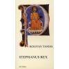 Bogyai Tamás Stephanus Rex