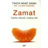 Thich Nhat Hanh, Lilian, dr. Cheung Zamat