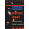 John Gribbin A MULTIVERZUM NYOMÁBAN
