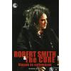 Richard Carman ROBERT SMITH & THE CURE - VÁGYAK ÉS VALLOMÁSOK