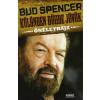 Bud Spencer KÜLÖNBEN DÜHBE JÖVÖK