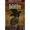 Greg Keyes HOLLÓISTEN 1.