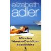 Elizabeth Adler Minden Monte-Carlóban kezdődött