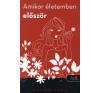 Claire Loup AMIKOR ÉLETEMBEN ELŐSZÖR - FŰZÖTT gyermek- és ifjúsági könyv