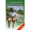 dr. Bodor Péter Kerékpárral a Fertő tó körül (Útvonaltérkép melléklettel - 1 : 100 000)