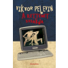 Viktor Pelevin A rettenet sisakja