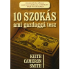 Keith Cameron Smith 10 szokás, ami gazdaggá tesz
