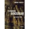 Andor Mihály SZEGÉNY MICSINAY