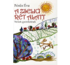 Fésűs Éva A ZSELICI RÉT ALATT - VERSEK GYEREKEKNEK gyermek- és ifjúsági könyv