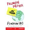 Felméri Péter A HÁROM UFO