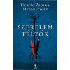 Ugron Zsolna, Meskó Zsolt Szerelemféltők