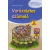 Schädtné Simon Andrea VARÁZSLATOS SZÁMOLÓ 3