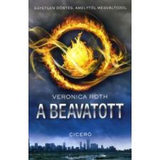 Veronica Roth A BEAVATOTT gyermek- és ifjúsági könyv