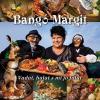 Bangó Margit VADAT, HALAT S MI JÓ FALAT