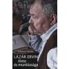 Komáromi Gabriella LÁZÁR ERVIN ÉLETE ÉS MUNKÁSSÁGA