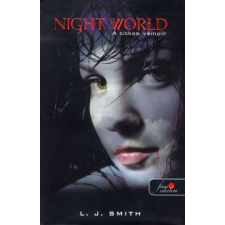 Lisa Jane Smith NIGHT WORLD - A TITKOS VÁMPÍR (FŰZÖTT) gyermek- és ifjúsági könyv