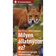 Klaus Richarz, Alfred Limbrunner MILYEN ÁLLATNYOM EZ? természet- és alkalmazott tudomány