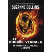 Suzanne Collins AZ ÉHEZŐK VIADALA I. regény