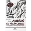 Hargittai István AMBÍCIÓ ÉS KÍVÁNCSISÁG, AVAGY MI HAJTJA A TUDOMÁNYT