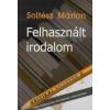 Soltész Márton Felhasznált irodalom