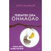 Steve Chandler TEREMTSD ÚJRA ÖNMAGAD!