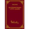 Jókai Mór EGY HÍRHEDETT KALANDOR A XVII. SZÁZADBÓL - JÓKAI SOROZAT 25.