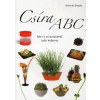 Szerzői kiadás Csíra ABC - Amit a csíráztatásról tudni érdemes