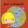 Manó Könyvek Kiadó TERKA, A VILÁGUTAZÓ