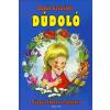 General Press Kiadó Dúdoló - Füzesi Zsuzsa rajzaival