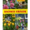 Cser Kiadó Hagymás virágok