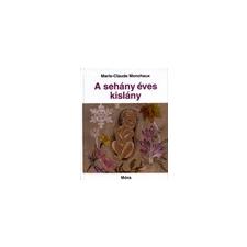 Móra Könyvkiadó A sehány éves kislány gyermek- és ifjúsági könyv