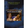 Forgács József A PÁRKAPCSOLATOK PSZICHOLÓGIÁJA