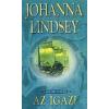 Lindsey, Johanna ;Gondáné Kaul Éva AZ IGAZI - A MALORY CSALÁD 10.