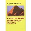 Lewis, H. Spencer A nagy piramis szimbolikus jóslata