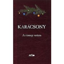 Hunyadi Csaba Zsolt KARÁCSONY - AZ ÜNNEP VARÁZSA irodalom