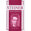 Rudolf Steiner MICHAEL KORSZAKA - APOKALIPSZIS