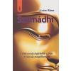 Rama Swami SZAMÁDHI /A BÖLCSESSÉG LEGFELSŐBB SZINTJE - A VALÓSÁG MEGPILLANTÁSA
