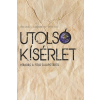 Végh László UTOLSÓ KÍSÉRLET - HÍRADÁS A FÖLD ÁLLAPOTÁRÓL