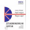 Engel Péterné ANGOL-MAGYAR/MAGYAR-ANGOL KÜLKERESKEDELMI SZÓTÁR
