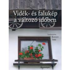 Kovách Imre VIDÉK- ÉS FALUKÉP A VÁLTOZÓ IDŐBEN társadalom- és humántudomány