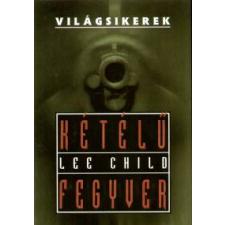 Lee Child Kétélű fegyver regény