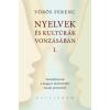 Vörös Ferenc NYELVEK ÉS KULTÚRÁK VONZÁSÁBAN I.