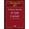 Fekete István 21 NAP - CSEND