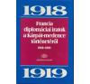 Ádám Magda FRANCIA DIPLOMÁCIAI IRATOK A KÁRPÁT-MEDENCE TÖRTÉNETÉRŐL - 1928-1932 történelem