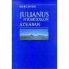 Benkő Mihály Julianus nyomdokain Ázsiában