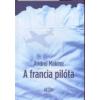 Andrei Makine A francia pilóta