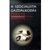 Baják László A SZOCIALISTA GAZDÁLKODÁS FEKETE KÖNYVE