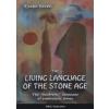 Varga Csaba THE LIVING LANGUAGE OF THE STONE AGE