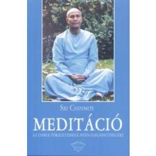 Sri Chinmoy MEDITÁCIÓ (AJÁNDÉK CD-VEL) életmód, egészség